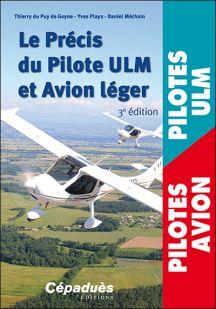 Le précis du pilote ULM et avions légers 3ème ed