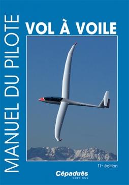 Manuel du pilote VOL à VOILE 12 ème édition