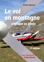 Le vol en montagne expliqué aux pilotes 2ème ed