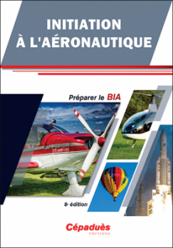INITIATION à L'AERONAUTIQUE 6ème ed 2ème version