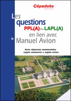 Les questions PPL et LAPL associées au Manuel Avion