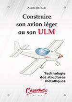 Construire son avion léger ou son ULM
