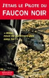 J'étais le PILOTE DU FAUCON NOIR