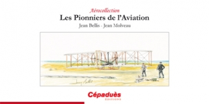 Les pionniers de l'aviation