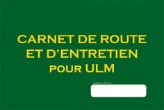 CARNET DE ROUTE ET D'ENTRETIEN POUR ULM