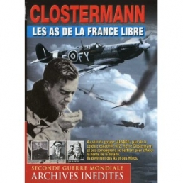 CLOSTERMANN, les AS de la FRANCE LIBRE