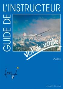 Guide de l'instructeur Vol à voile 2ème ed