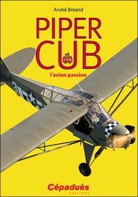 PIPER CUB , l'avion passion
