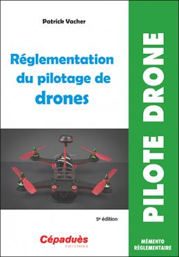 Réglementation du Pilotage de Drone 5ème édition