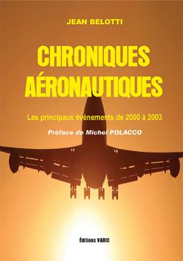 Chroniques aéronautiques 2000-2003 Tome I
