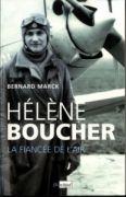 Hélène Boucher - la fiancée de l'air