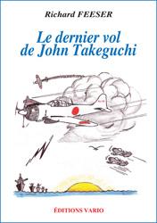 Le dernier vol de John Takeguchi